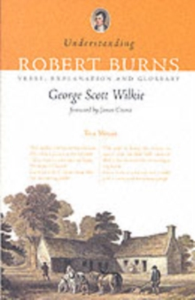 Image for Understanding Robert Burns  : verse, explanation and glossary