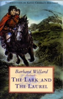Image for The lark and the laurel