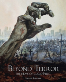Image for Beyond terror  : the films of Lucio Fulci