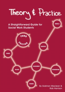 Image for Theory and practice  : a straightforward guide for social work students