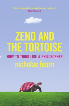 Image for Zeno and the tortoise  : how to think like a philosopher
