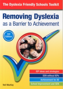 Image for Removing dyslexia as a barrier to achievement  : the dyslexia friendly schools toolkit