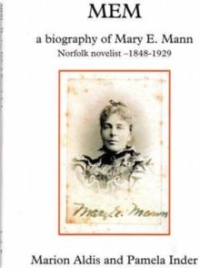 Image for MEM : A Biography of Mary E. Mann, Novelist 1848-1929