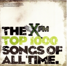 The XFM top 1000 songs of all time by Walsh, Mike