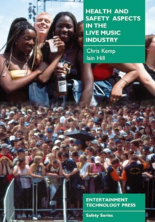 Image for Health and Safety Aspects in the Live Music Industry