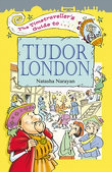 Image for The timetraveller's guide to Tudor London