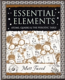 Image for Essential elements  : atoms, quarks, and the periodic table