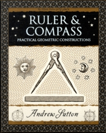 Image for Ruler & compass  : practical geometric constructions