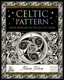 Image for Celtic pattern  : visual rhythms of the ancient mind