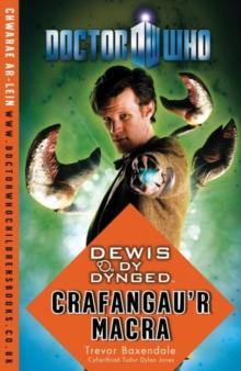 Image for Dr Who - Dewis dy Dynged: Crafangau'r Macra