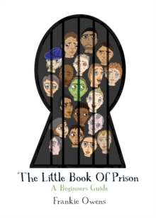 Image for The little book of prison  : a beginner's guide