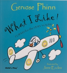 Image for What I like!  : poems for the very young