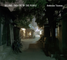 Image for Beijing  : theatre of the people