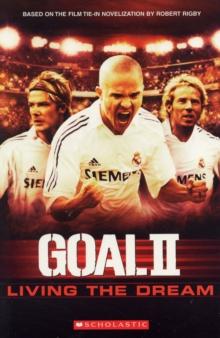 Image for Goal II  : living the dream