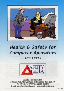 Image for Health and Safety for Computer Operators the Facts