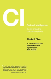 Image for CI, cultural intelligence  : the art of leading cultural complexity