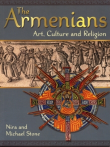Image for The Armenians : Art Culture and Religion