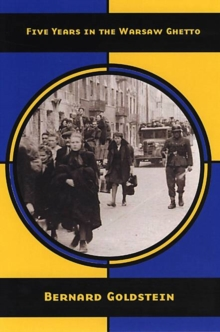 Image for Five years in the Warsaw Ghetto