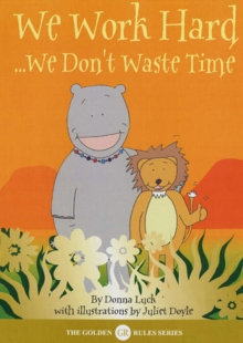 Image for We work hard  : we don't waste time