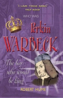 Image for Perkin Warbeck  : the boy who would be king