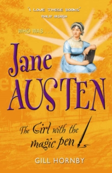 Image for Who was Jane Austen  : the girl with the magic pen