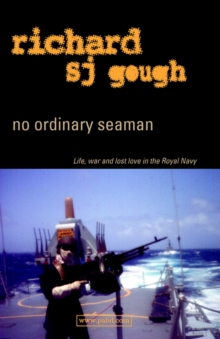 Image for No Ordinary Seaman : Life, War and Lost Love in the Royal Navy