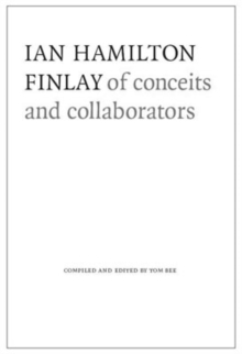 Image for Ian Hamilton Finlay  : of conceits and collaborators