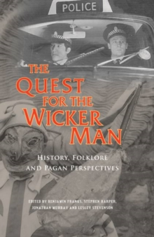 Image for The true story behind The wicker man  : legends, facts and rituals