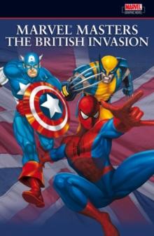 Image for Marvel Masters  : the British invasionVol. 1