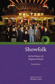 Image for Showfolk  : an oral history of a fairground dynasty