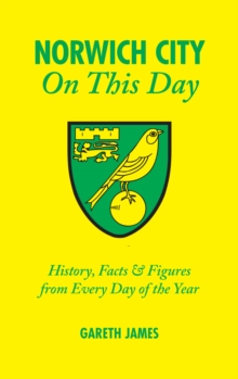 Image for Norwich City on this day  : history, facts & figures from every day of the year
