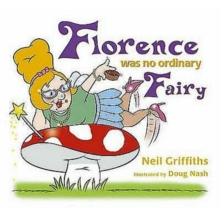 Image for Florence was no ordinary fairy