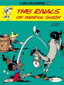 Lucky Luke Vol.12: Rivals of Painful Gulch