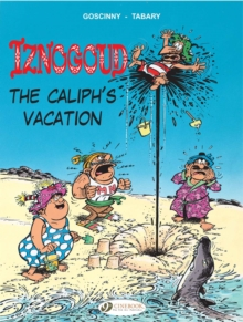 Iznogoud Vol.2: the Caliphs Vacation