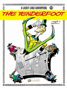 Lucky Luke Vol.13: the Tenderfoot