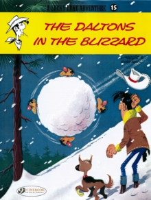 Lucky Luke Vol.15: the Daltons in the Blizzard