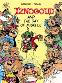 Iznogoud Vol.3: Iznogoud and the Day of Misrule