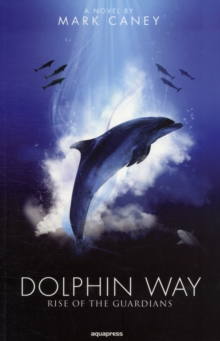 Image for Dolphin Way : Rise of the Guardians