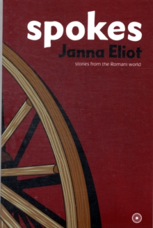 Image for Spokes  : stories from the Romani world