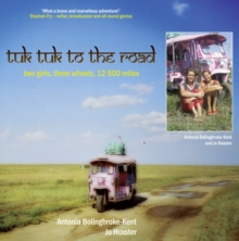 Image for Tuk tuk to the road  : two girls, three wheels, 12,500 miles