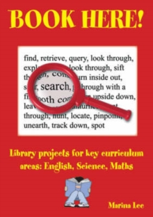 Image for Book here!  : library projects for key curriculum areas - English, science, maths