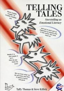 Image for Telling tales  : storytelling as emotional literacy