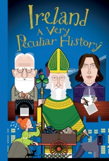 Image for Ireland  : a very peculiar history