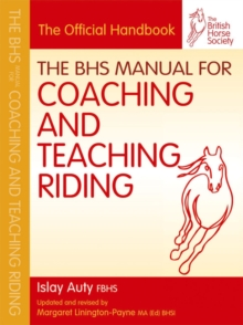 Image for The BHS manual for coaching and teaching riding