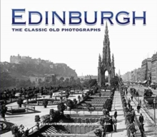 Image for Edinburgh: The Classic Old Photographs