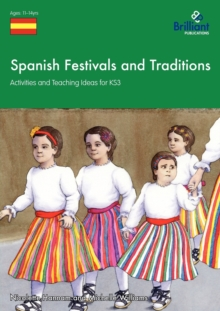 Image for Spanish festivals and traditions  : activities and teaching ideas for KS3