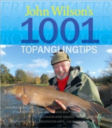Image for John Wilson's 1001 top angling tips