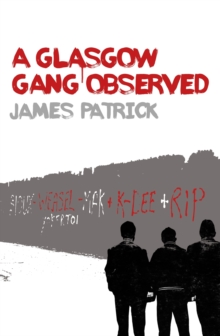Image for A Glasgow gang observed
