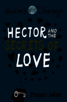 Image for Hector and the secrets of love