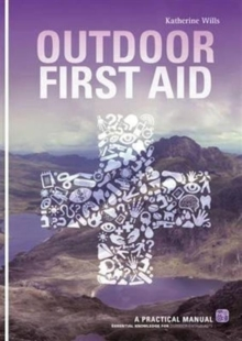 Image for Outdoor first aid  : a practical manual